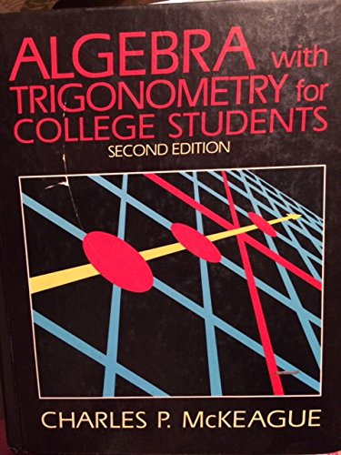 9780155021204: Algebra With Trigonometry for College Students