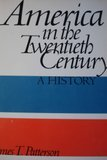 9780155022218: America in the Twentieth Century: A History