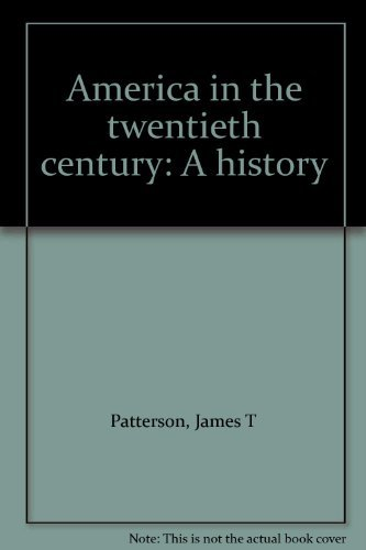 9780155022249: America in the twentieth century: A history