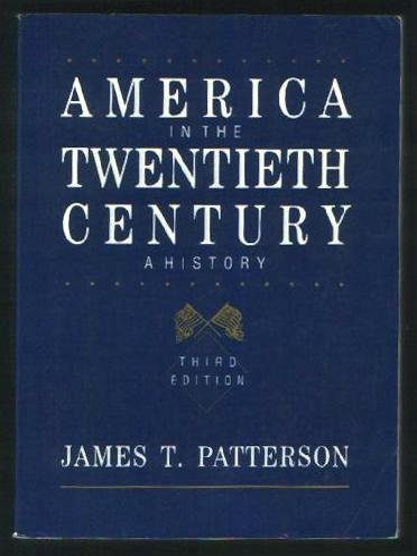9780155022645: Patterson America in the Twentieth Century 3e