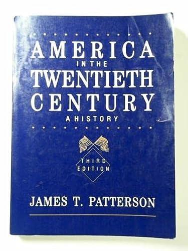 9780155022645: Patterson America in the Twentieth Century: A History, 3rd Edition