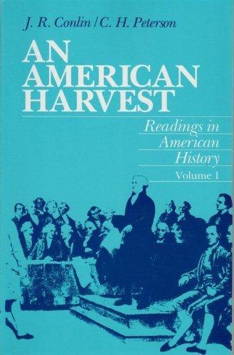 9780155023048: An American Harvest: Readings in American History, Volume 1 (Vol 1)