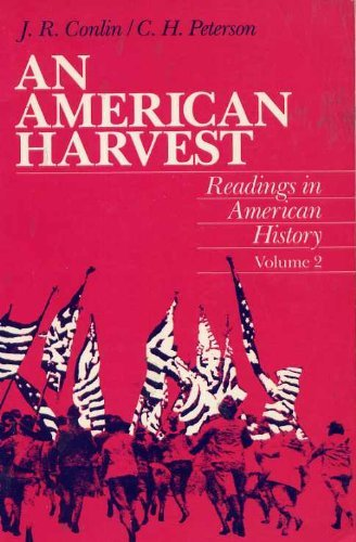 9780155023055: 002: An American Harvest: Reading in American History, Volume II
