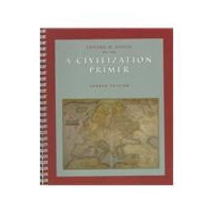 9780155023284: A Civilization Primer