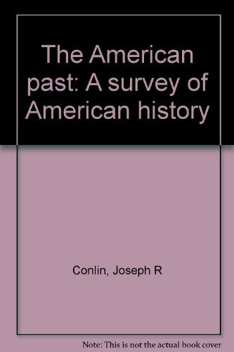 9780155023703: The American past: A survey of American history