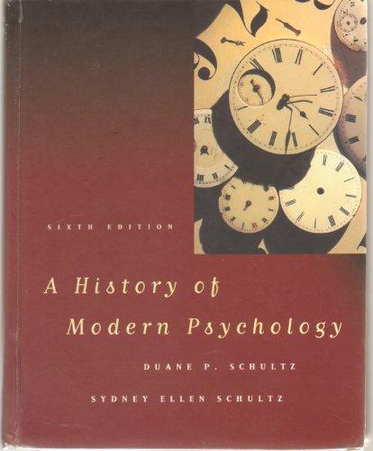 9780155025608: A HISTORY OF MODERN PSYCHOLOGY, 6/E