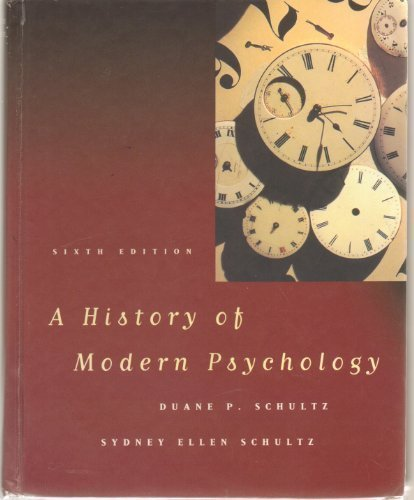 9780155025608: A HISTORY OF MODERN PSYCHOLOGY, 6/E