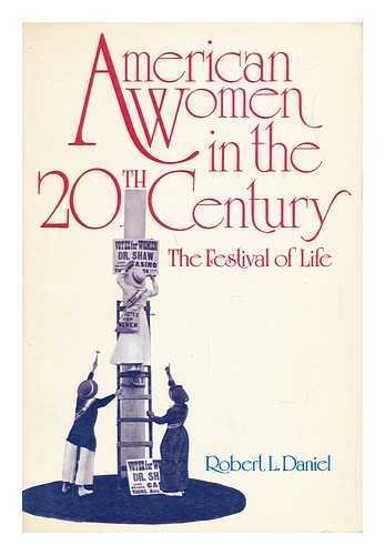 9780155025905: American Women in the 20th Century: The Festival of Life