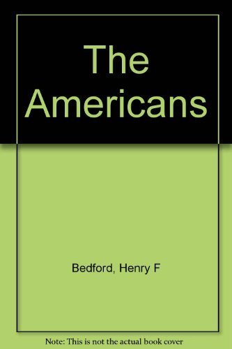 9780155026056: The Americans : A Brief History