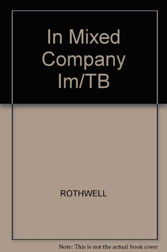 9780155026933: In Mixed Company Im/TB