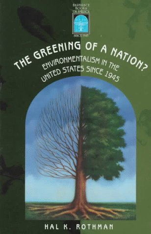 9780155028555: The Greening of a Nation?: Environmentalism in the U.S. Since 1945 (Harbrace Books on America Since 1945)