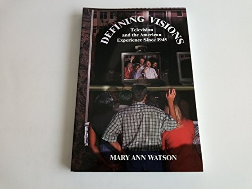 9780155032019: Defining Vision: Television and the American Experience Since 1945 (Harbrace Books on America Since 1945)