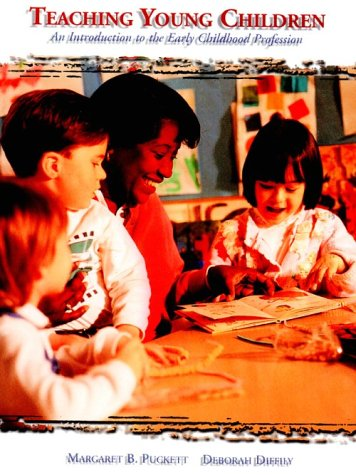 9780155032163: Teaching Young Children:: Intro to Early Childhood Profession