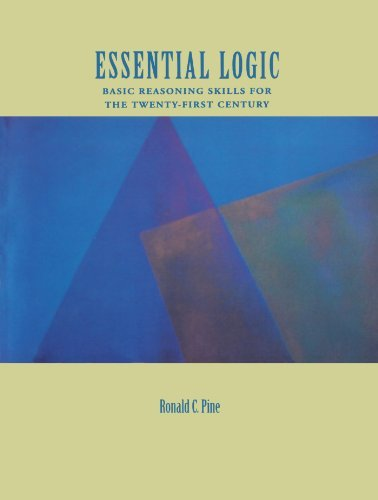 9780155032507: Essential Logic: Basic Reasoning Skills for the Twenty-First Century