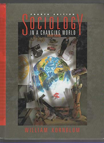 9780155032903: Sociology in a Changing World