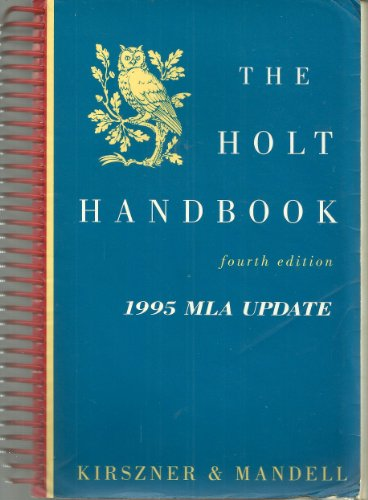 The Holt Handbook: Kirszner, Laurie G.
