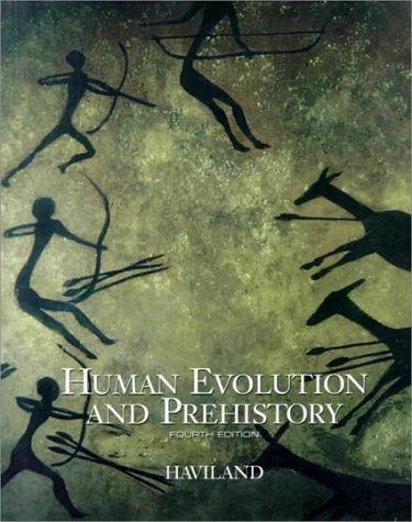 9780155035799: Human Evolution and Prehistory