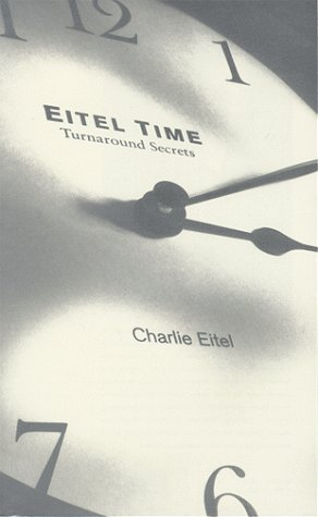 9780155036215: Eitel Time : Turnaround Secrets