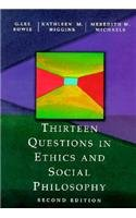 Thirteen Questions in Ethics and Social Philosophy (015503684X) by G. Lee Bowie; Kathleen M. Higgins; Meredith Michaels