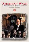 9780155036895: American Ways: A Brief History of American Culture
