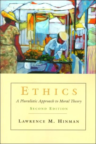 9780155037076: Ethics: A Pluralistic Approach to Moral Theory