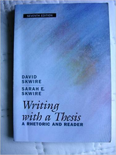 9780155037403: Writing with a Thesis