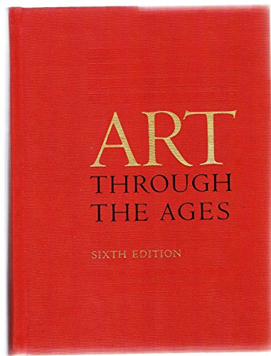 9780155037533: Art Through the Ages