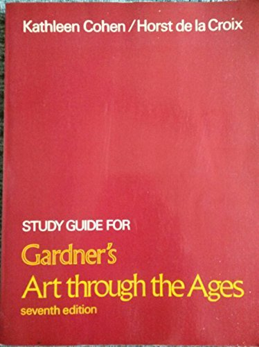 Study Guide for Gardner's Art Through the: De La Croix,