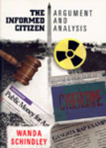 9780155037854: The Informed Citizen: Argument and Analysis