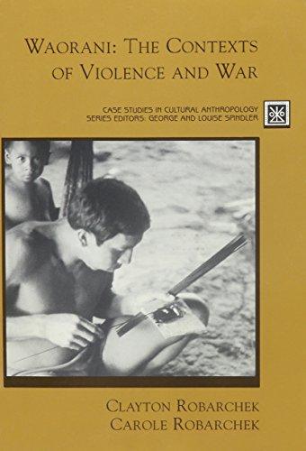 9780155037977: Waorani: The Contexts of Violence and War