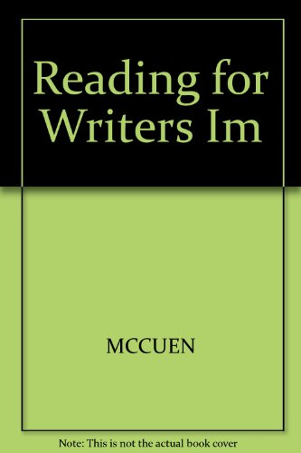 9780155038455: Reading for Writers Im