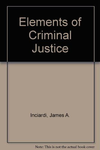 9780155040434: Elements of Criminal Justice
