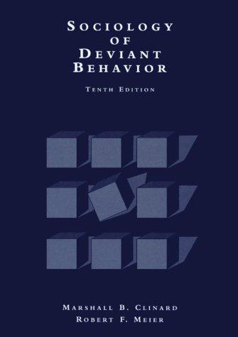 9780155041301: SOCIOLOGY OF DEVIANT BEHAVIOR, 10E