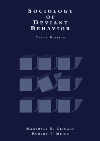 9780155041301: SOCIOLOGY OF DEVIANT BEHAVIOR, 10E