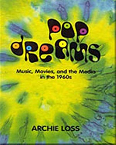 9780155041462: Pop Dreams: Music, Movies, and the Media in the American 1960's (Harbrace Books on America Since 1945)