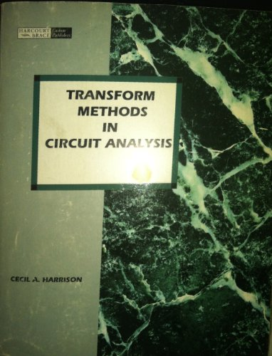 9780155042827: Transform Methods in Circuit Analysis
