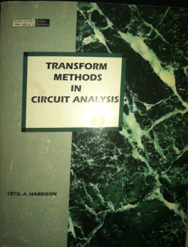 9780155042827: Transform Methods in Circuit Analysis