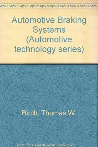 9780155043466: Automotive Braking Systems (Automotive technology series)