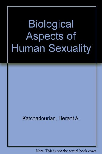 9780155043473: Biological Aspects of Human Sexuality