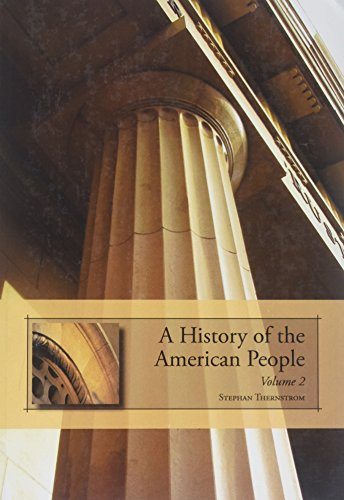 History of the American People: Since 1865: Stephen Thernstrom