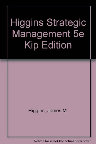 9780155044159: Strategic Management: Text and Cases