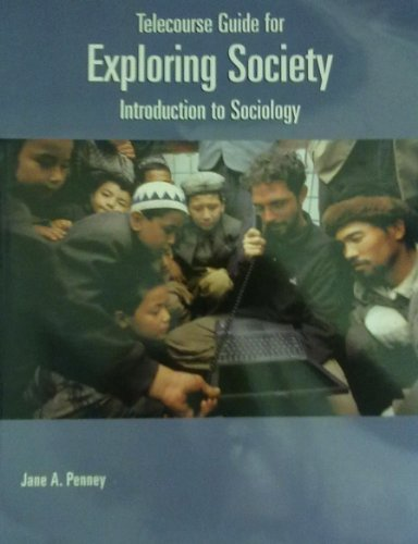 Exploring Society Telecourse Guide: Penney, Jane A.