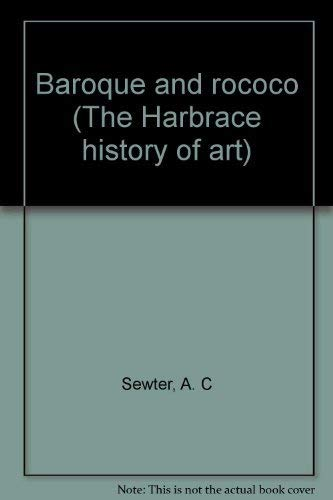 9780155048904: Baroque and rococo (The Harbrace history of art)