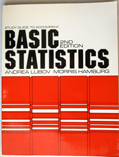 Study guide to accompany Basic statistics: Modern approach: Lubov, Andrea