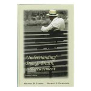 9780155051744: UNDERSTANDING DYING,DEATH ANDBEREAVEMENT