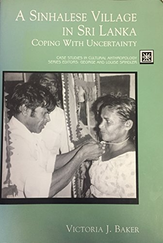 9780155051768: A Sinhalese Village in Sri Lanka: Coping with Uncertainty (Case Studies in Cultural Anthropology)