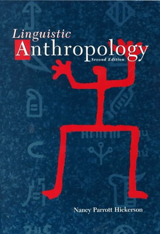 9780155051782: Linguistic Anthropology (Second Edition)
