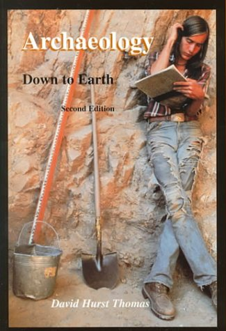 9780155051898: Archaeology: Down to Earth