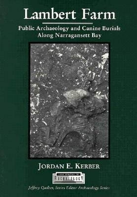 9780155051904: Lambert Farm: Public Archaeology and Canine Burials (Case studies in archaeology series)