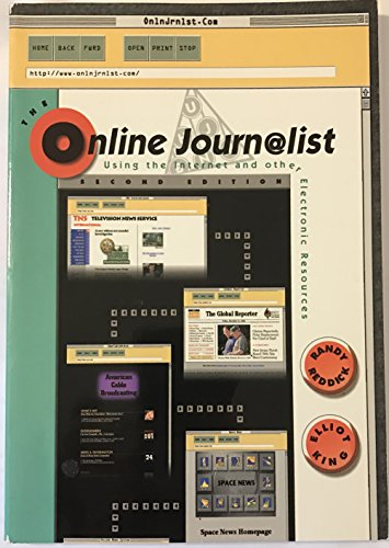 9780155052222: The Online Journalist: Using the Internet for Research and Reporting